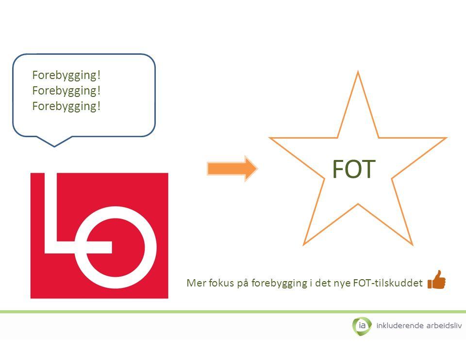 Forebygging! FOT Mer fokus på forebygging i det nye FOT-tilskuddet