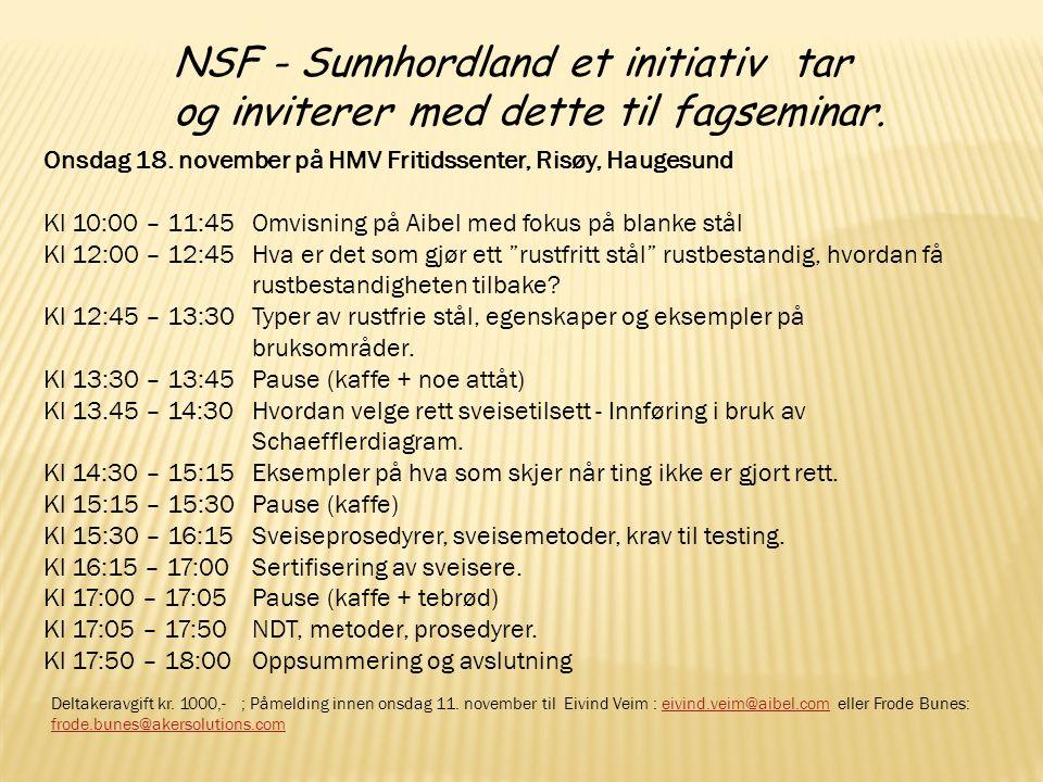 NSF - Sunnhordland et initiativ tar og inviterer med dette til fagseminar.