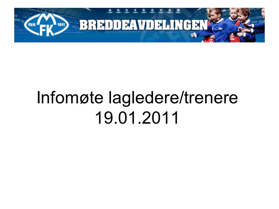Infomøte lagledere/trenere 19.01.2011