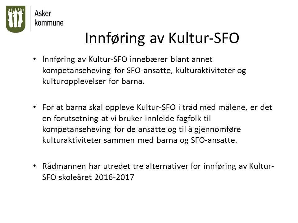 Alternativ 1 1.To fellessamlinger for alle SFO-ansatte i Kulturhuset.