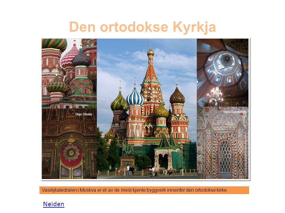 Den ortodokse Kyrkja Vasilijkatedralen i Moskva er et av de mest kjente byggverk innenfor den ortodokse kirke.