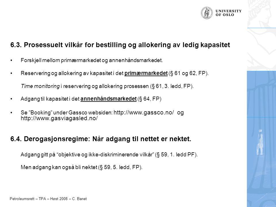 Petroleumsrett – TPA – Høst 2008 – C. Banet 6.3.