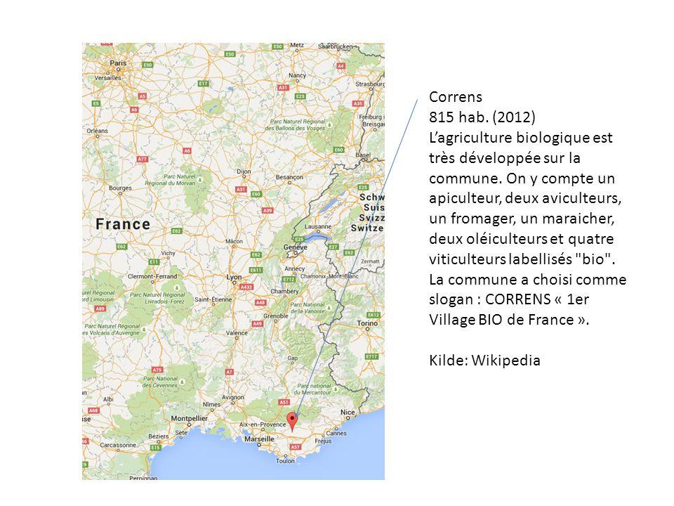 Correns 815 hab. (2012) L'agriculture biologique est très développée sur la commune.
