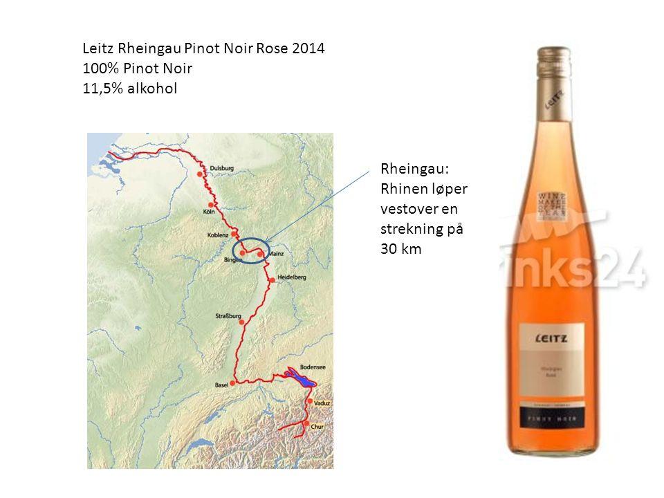 Leitz Rheingau Pinot Noir Rose 2014 100% Pinot Noir 11,5% alkohol Rheingau: Rhinen løper vestover en strekning på 30 km
