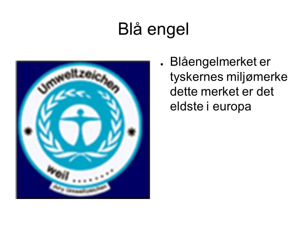 Blå engel ● Blåengelmerket er tyskernes miljømerke dette merket er det eldste i europa