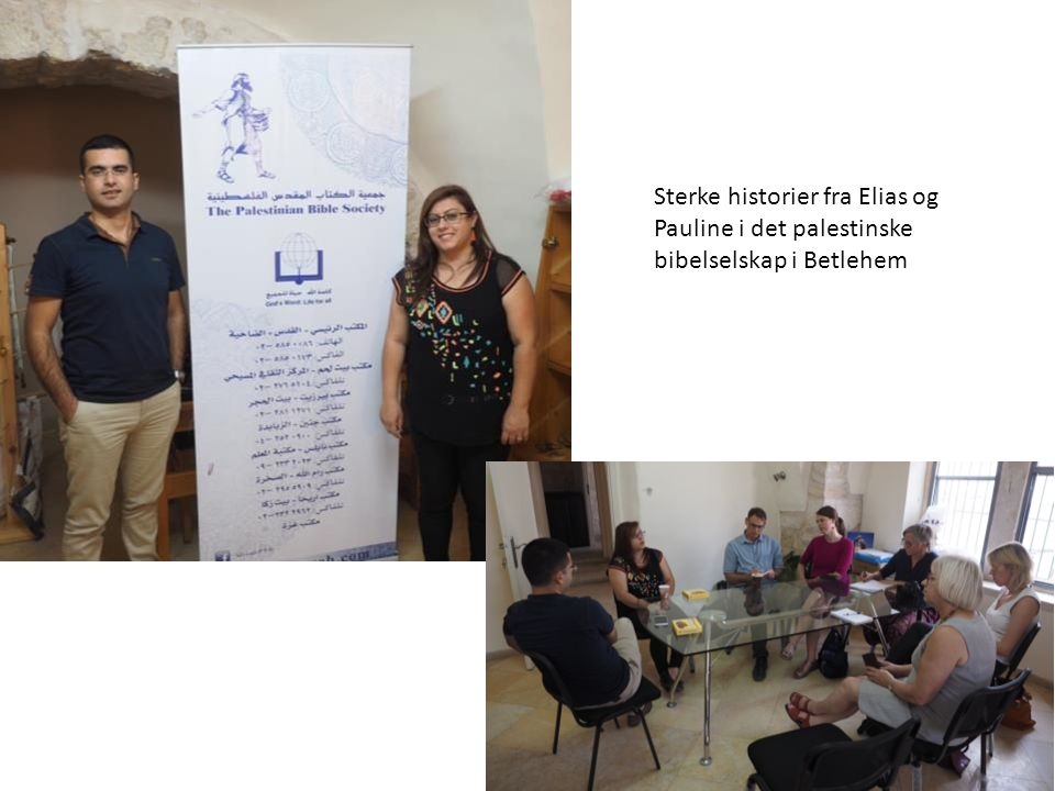 Sterke historier fra Elias og Pauline i det palestinske bibelselskap i Betlehem