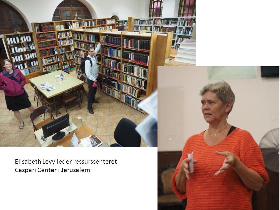 Elisabeth Levy leder ressurssenteret Caspari Center i Jerusalem