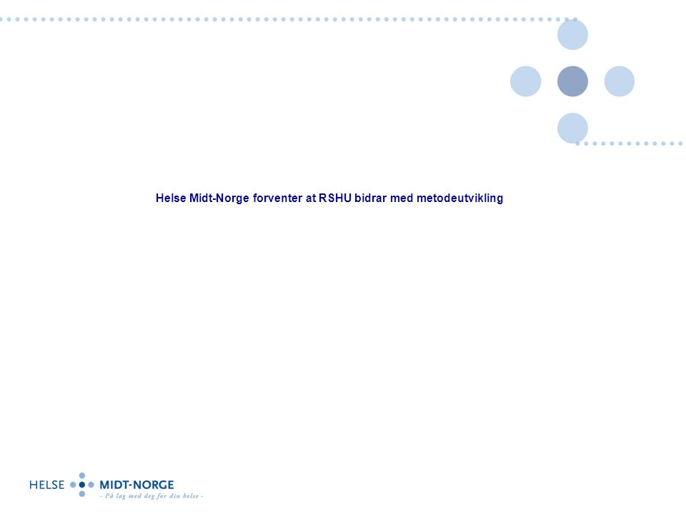 Helse Midt-Norge forventer at RSHU bidrar med metodeutvikling