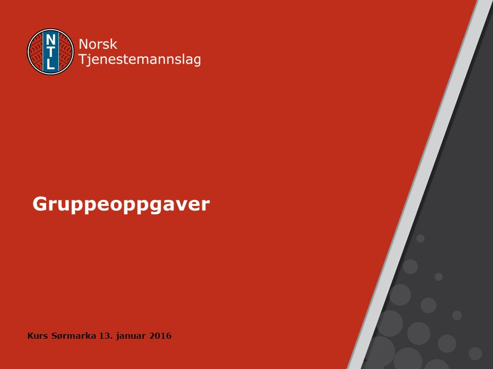 Gruppeoppgaver Kurs Sørmarka 13. januar 2016