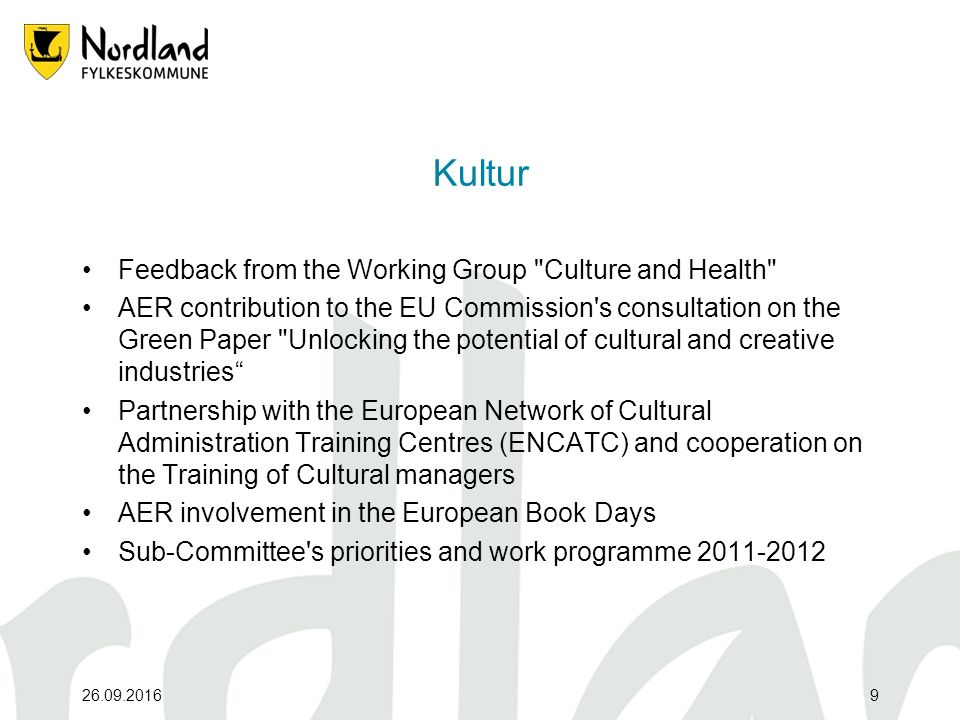 26.09.20169 Kultur Feedback from the Working Group