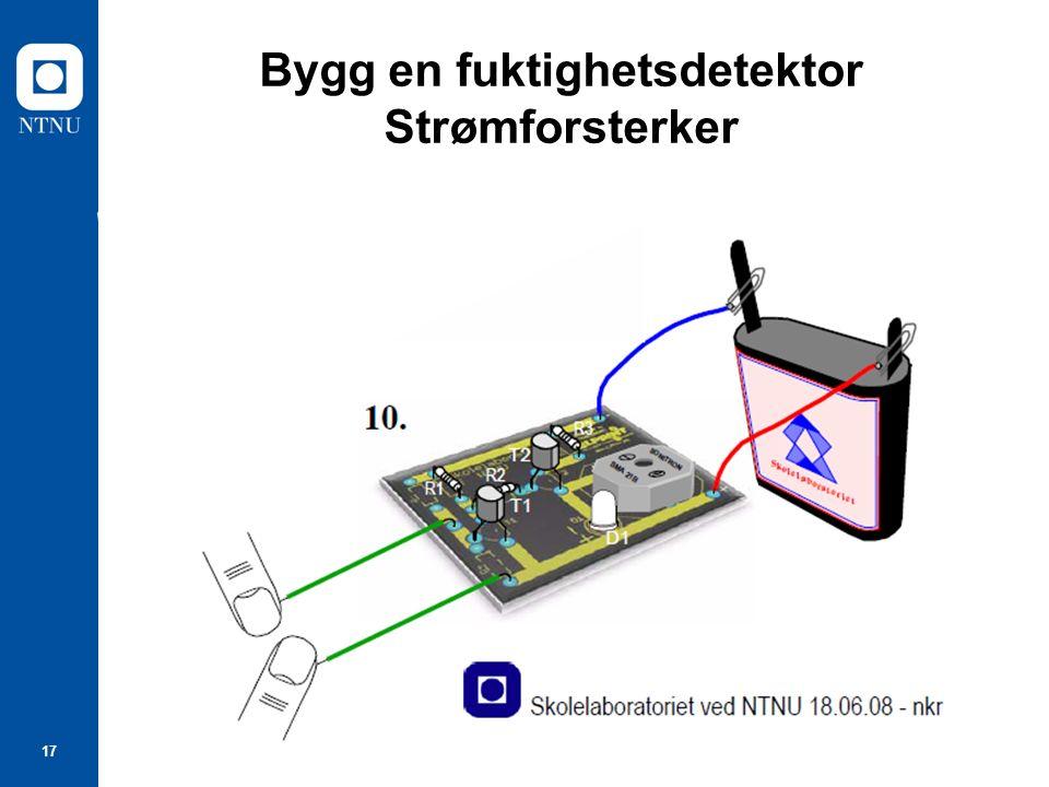 17 Bygg en fuktighetsdetektor Strømforsterker