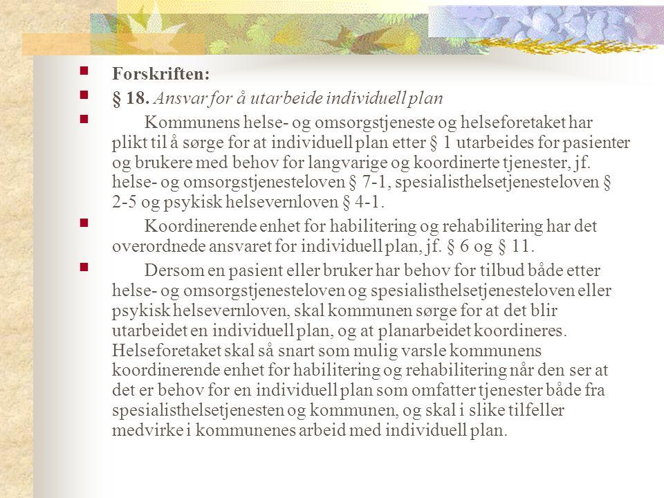 Forskriften: § 18.