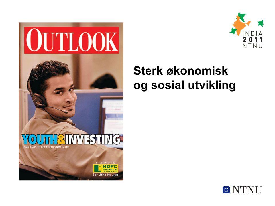 Sterk økonomisk og sosial utvikling