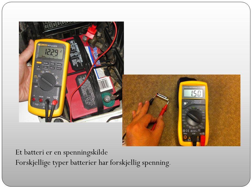 Et batteri er en spenningskilde Forskjellige typer batterier har forskjellig spenning.