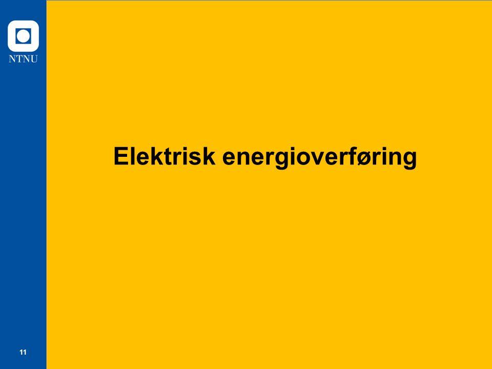 11 Elektrisk energioverføring