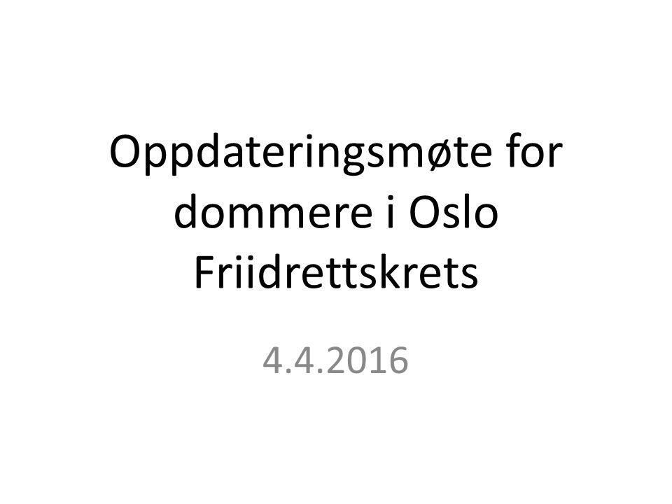 Oppdateringsmøte for dommere i Oslo Friidrettskrets 4.4.2016