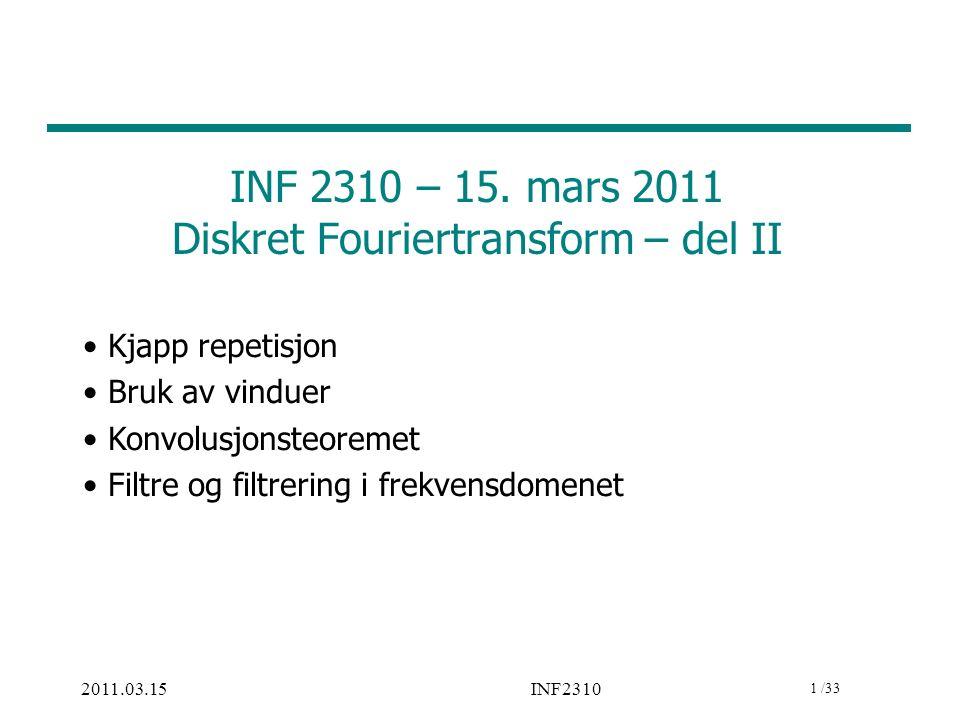 2 / 39 2011.03.15 2 INF2310 Repetisjon Basis-bilder = 1* + 3* +….+ 6* Eksempel: Sort er 0, hvit er 1.