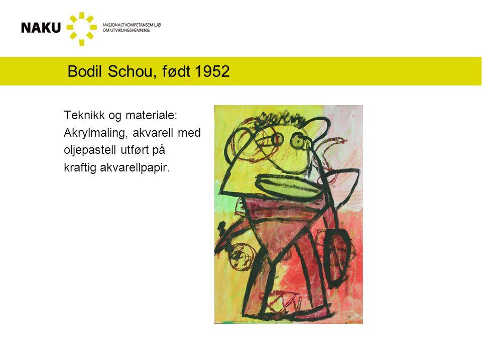 Bodil Schou, født 1952 Teknikk og materiale: Akrylmaling, akvarell med oljepastell utført på kraftig akvarellpapir.