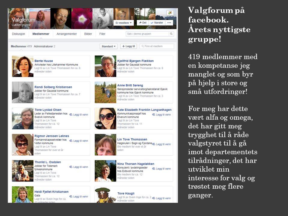 Valgforum på facebook. Årets nyttigste gruppe.