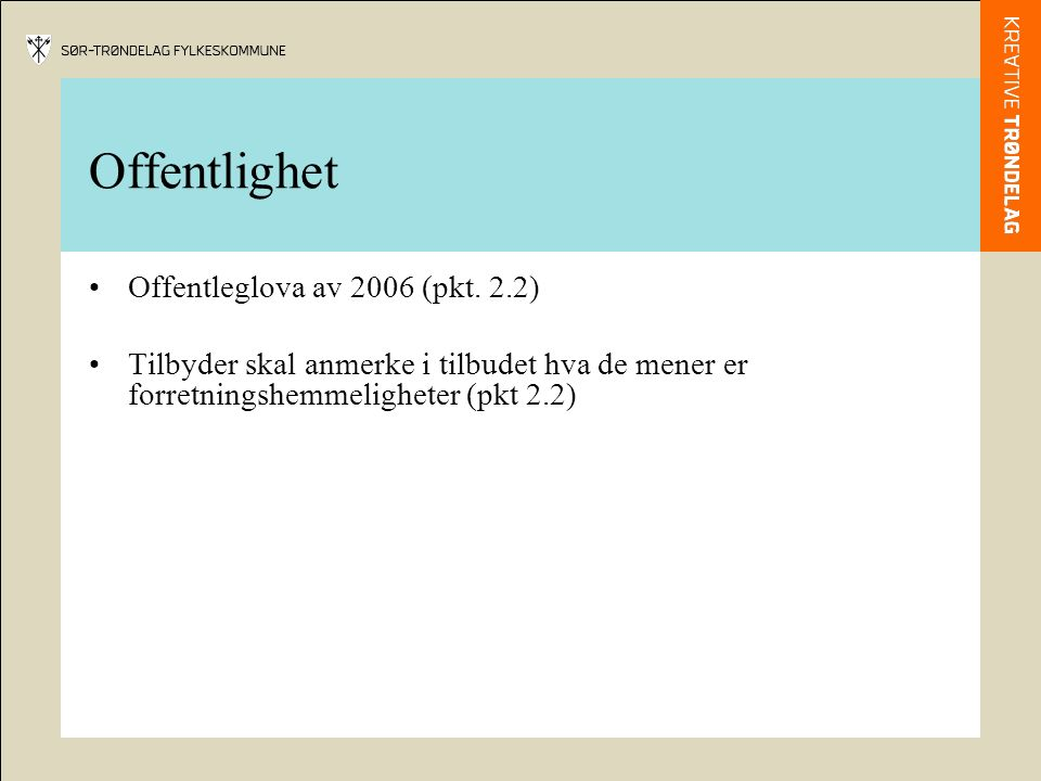 Offentlighet Offentleglova av 2006 (pkt.