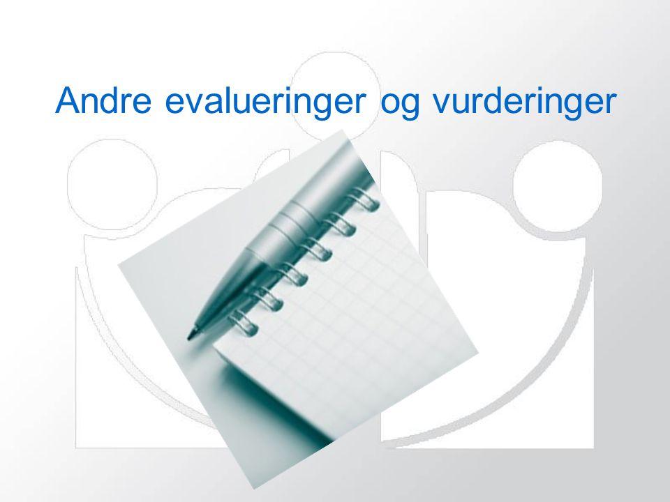 Andre evalueringer og vurderinger
