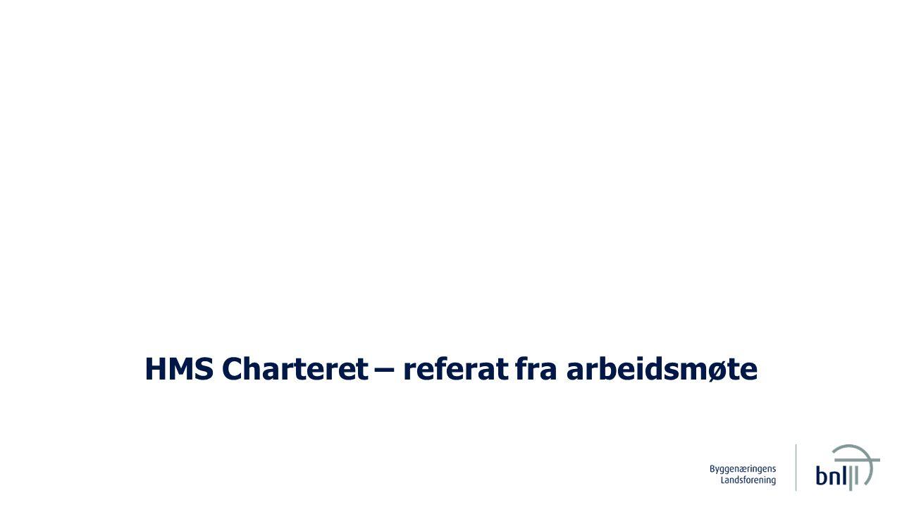 2 Møtereferat, handlingsplan Sak: Som kjent har virksomheten besluttet å slutte seg til bygg- og anleggsnæringens HMS-charter.