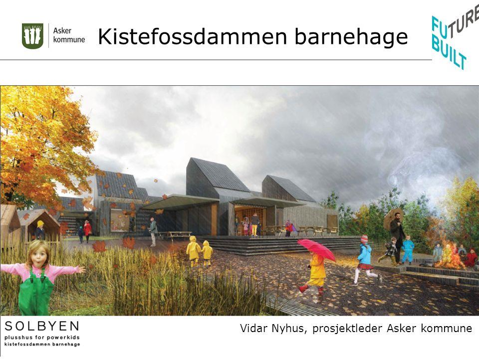 Kistefossdammen barnehage Vidar Nyhus, prosjektleder Asker kommune