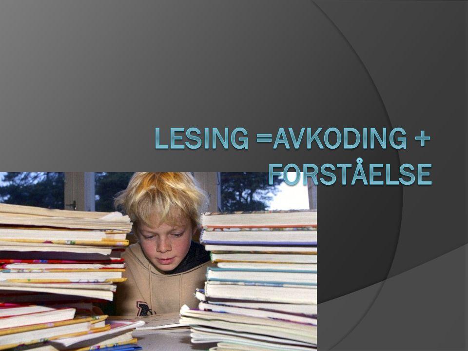 Underveis NNå er vi nesten ferdig med bokstavinnlæringen AAlle har knekt lesekoden  5 000 LLesehastighet