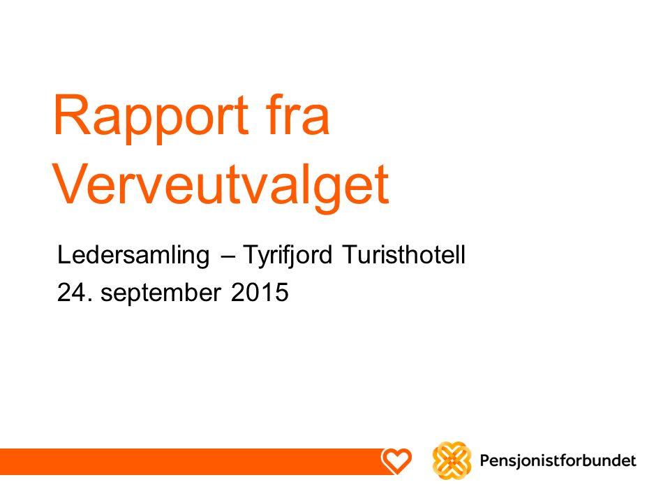 Rapport fra Verveutvalget Ledersamling – Tyrifjord Turisthotell 24. september 2015
