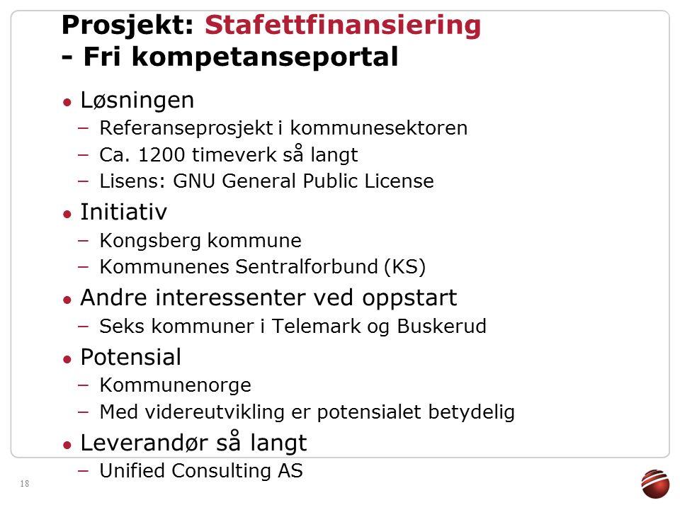 18 Prosjekt: Stafettfinansiering - Fri kompetanseportal ● Løsningen – Referanseprosjekt i kommunesektoren – Ca.