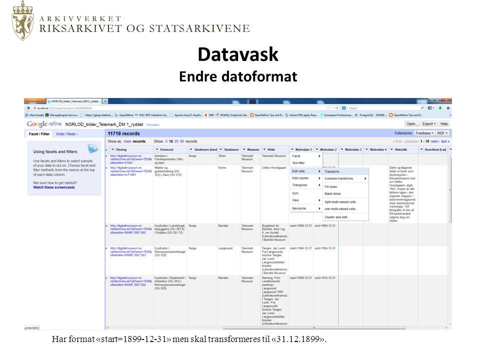 Datavask Endre datoformat Har format «start=1899-12-31» men skal transformeres til «31.12.1899».