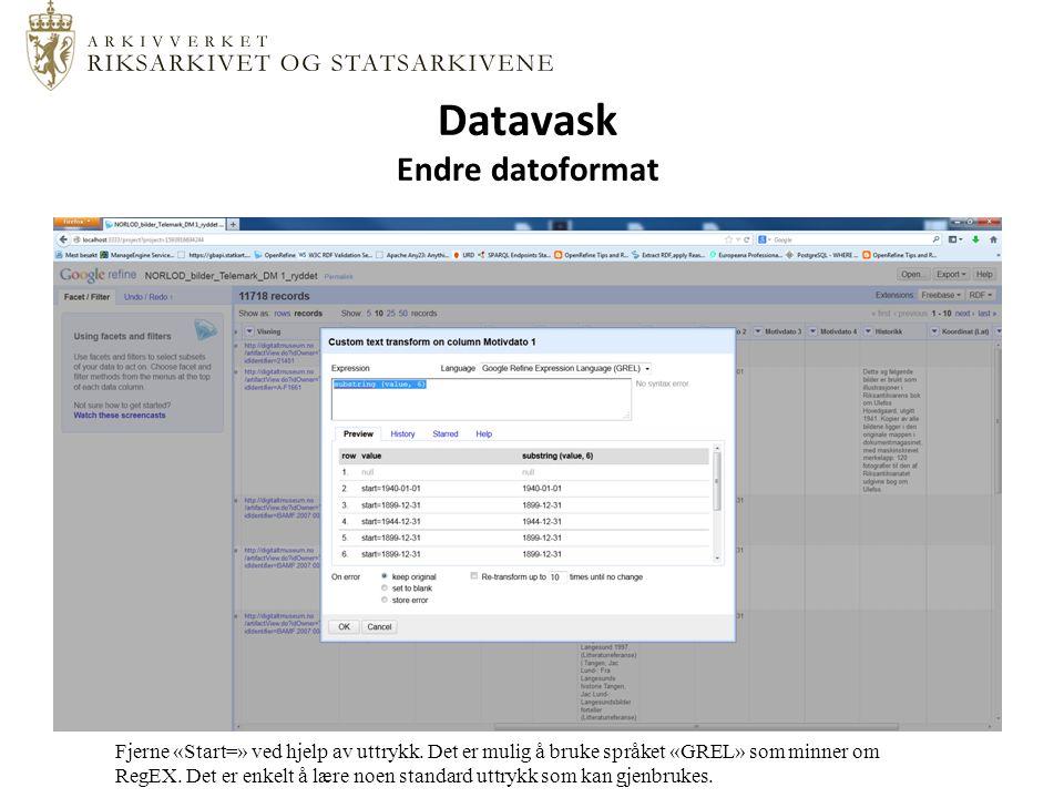 Datavask Endre datoformat Fjerne «Start=» ved hjelp av uttrykk.