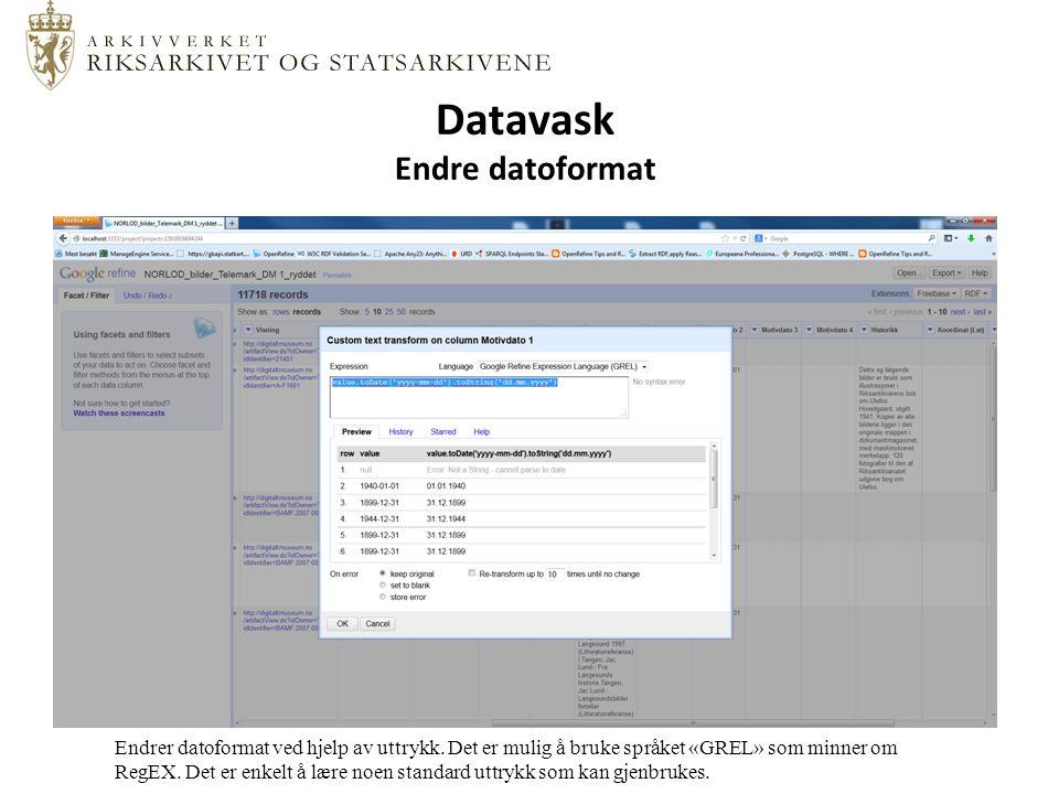 Datavask Endre datoformat Endrer datoformat ved hjelp av uttrykk.