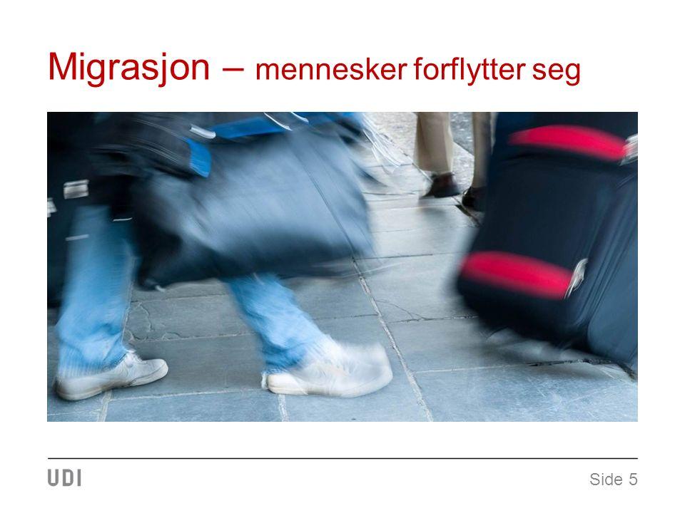 Migrasjon – mennesker forflytter seg Side 5