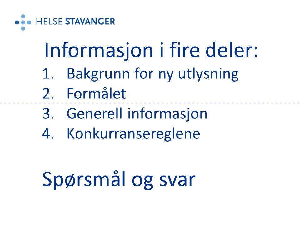 Informasjon i fire deler: 1.Bakgrunn for ny utlysning 2.Formålet 3.Generell informasjon 4.Konkurransereglene Spørsmål og svar