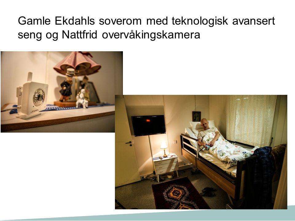 Gamle Ekdahls soverom med teknologisk avansert seng og Nattfrid overvåkingskamera