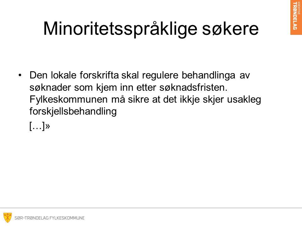 Minoritetsspråklige søkere Fra den lokale forskriften: 1- 19.