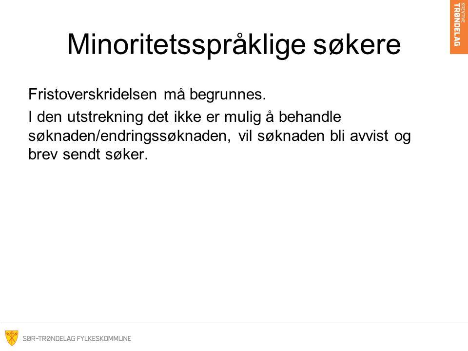 Minoritetsspråklige søkere Hvordan konkluderer vi da.