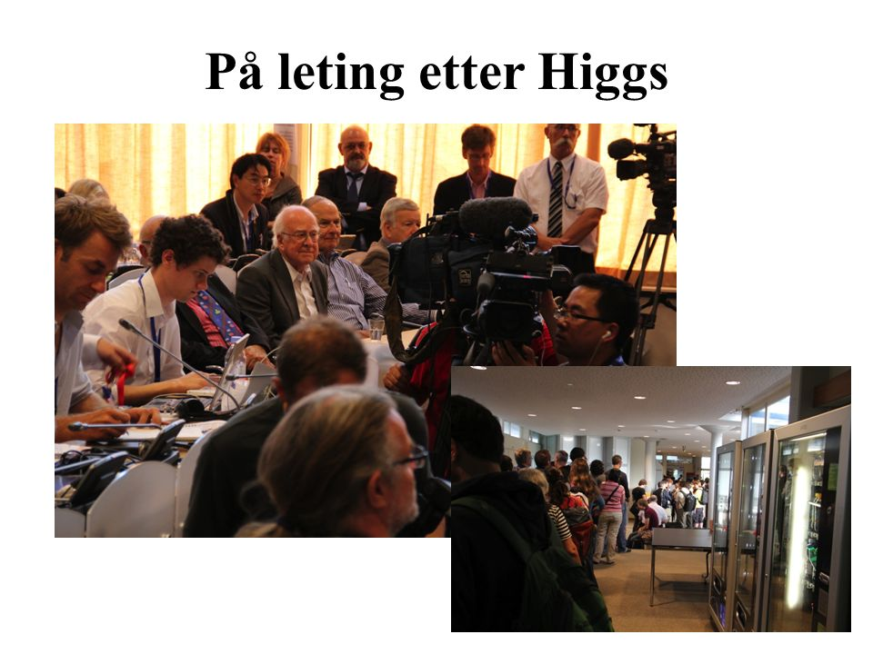 På leting etter Higgs