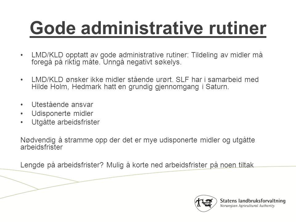 LMD/KLD opptatt av gode administrative rutiner: Tildeling av midler må foregå på riktig måte.
