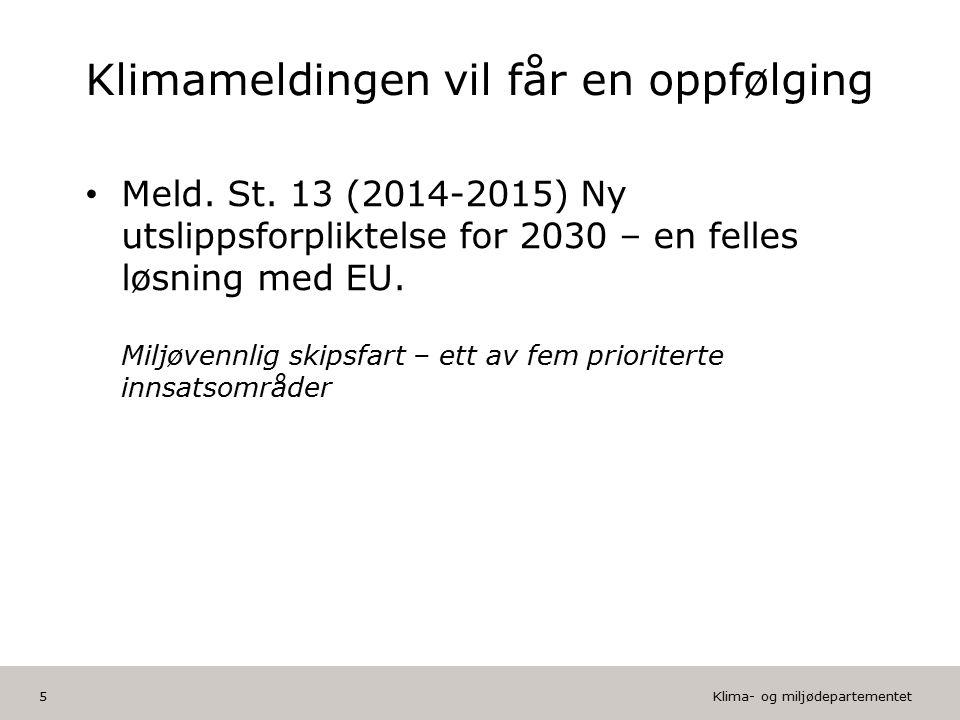 Klima- og miljødepartementet Norsk mal: Tekst med kulepunkter HUSK: krediter fotograf om det brukes bilde Vil du endre Bunnteksten? Klikk på Topp og B
