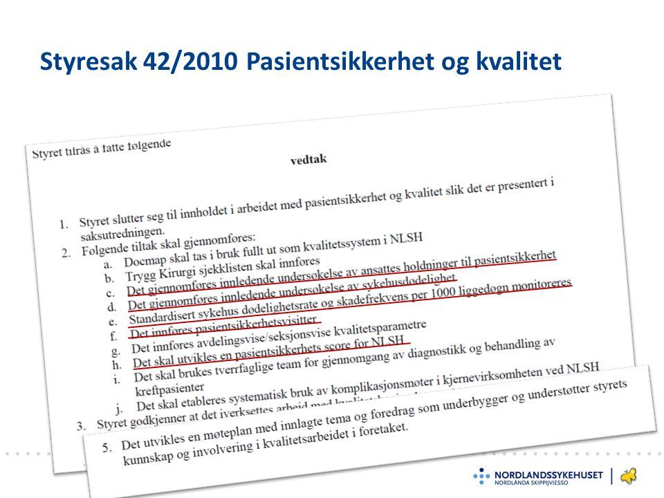 Styresak 42/2010 Pasientsikkerhet og kvalitet