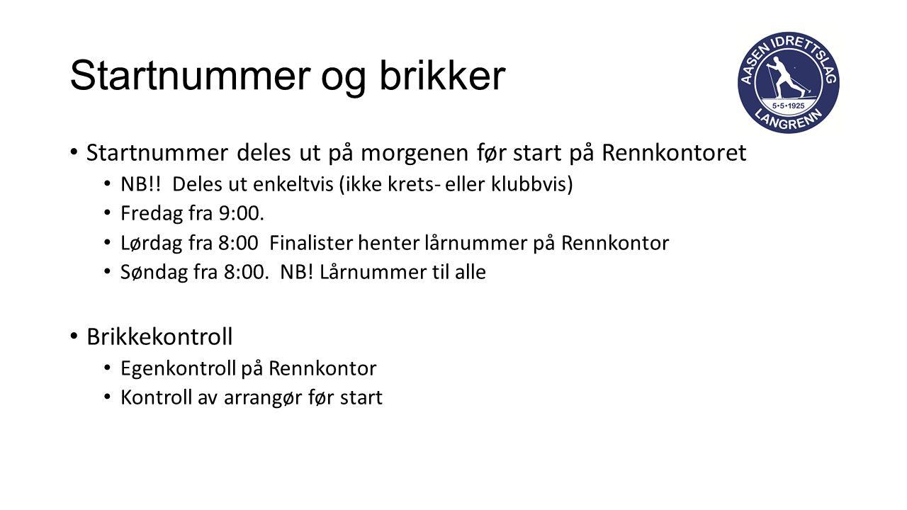 Startnummer og brikker Startnummer deles ut på morgenen før start på Rennkontoret NB!.