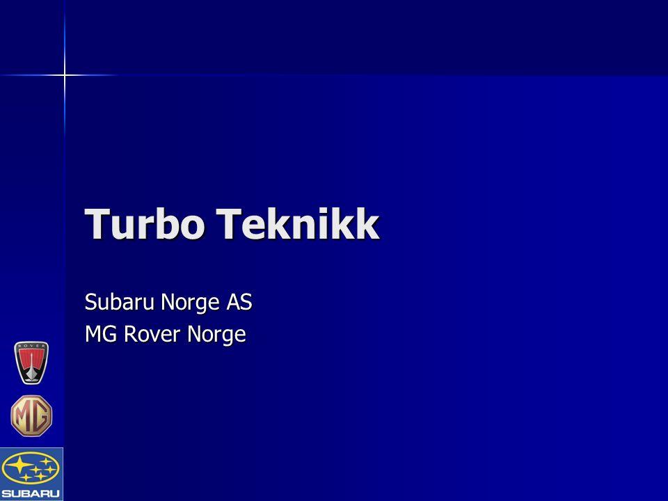 Subaru Norge AS MG Rover Norge Turbo Teknikk