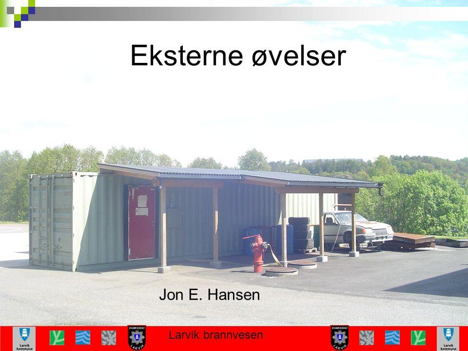 Larvik brannvesen Eksterne øvelser Jon E. Hansen