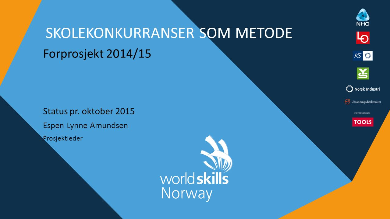 SKOLEKONKURRANSER SOM METODE Forprosjekt 2014/15 Status pr.