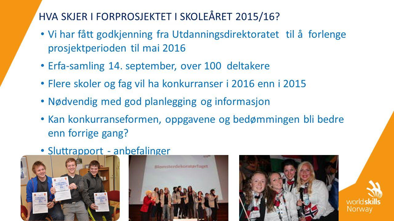 HVA SKJER I FORPROSJEKTET I SKOLEÅRET 2015/16.