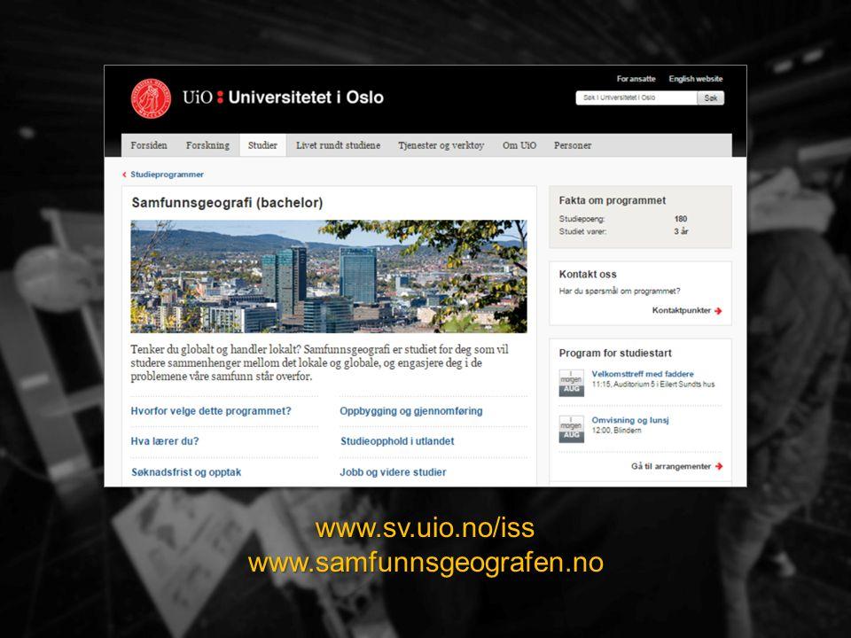 www.sv.uio.no/iss www.samfunnsgeografen.no