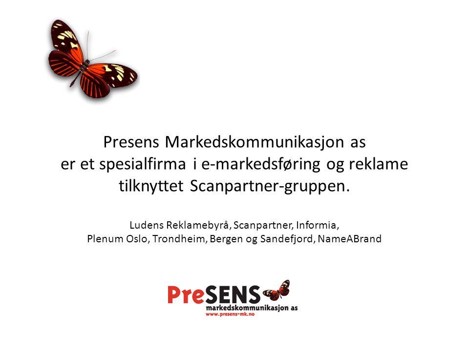 Presens Markedskommunikasjon as er et spesialfirma i e-markedsføring og reklame tilknyttet Scanpartner-gruppen.