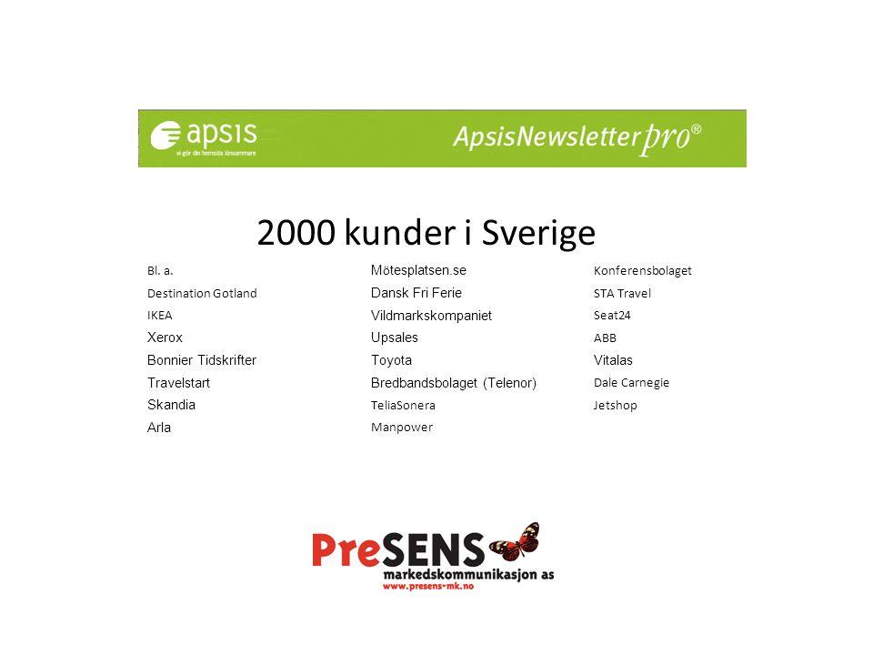 2000 kunder i Sverige Bl. a.